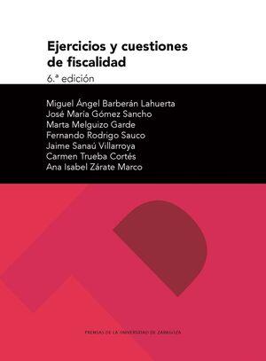 EJERCICIOS Y CUESTIONES DE FISCALIDAD (6ª EDICIÓN)