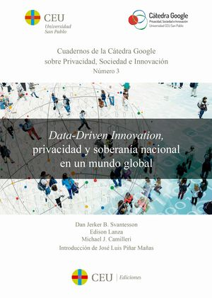 DATA-DRIVEN INNOVATION, PRIVACIDAD Y SOBERANÍA NACIONAL EN UN MUNDO GLOBAL