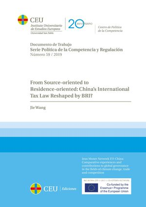 FROM SOURCE-ORIENTED TO RESIDENCE-ORIENTED: CHINA'S INTERNATIONAL TAX LAW BY BRI?