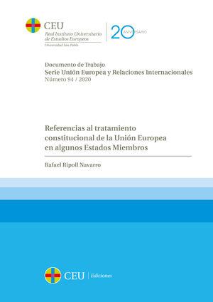 REFERENCIAS AL TRATAMIENTO CONSTITUCIONAL DE LA UNIÓN EUROPEA EN ALGUNOS ESTADOS MIEMBROS