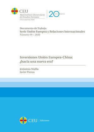 INVERSIONES UNIÓN EUROPEA-CHINA: ¿HACIA UNA NUEVA ERA?