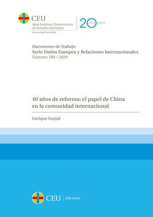 40 AÑOS DE REFORMA: EL PAPEL DE CHINA EN LA COMUNIDAD INTERNACIONAL