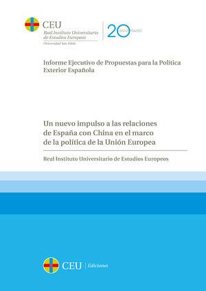 UN NUEVO IMPULSO A LAS RELACIONES DE ESPAÑA CON CHINA EN EL MARCO DE LA POLÍTICA DE LA UNIÓN EUROPEA