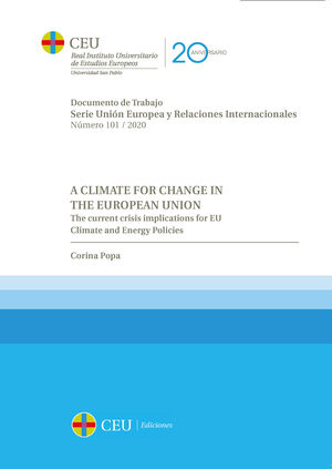 A CLIMATE FOR CHANGE IN THE EUROPEAN UNION.THE CURRENT CRISIS IMPLICATIONS FOR EU CLIMATE AND ENERGY POLICIES