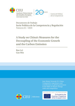 A STUDY ON CHINA'S MEASURES FOR THE DECOUPLING OF THE ECONOMIC GROWTH AND THE CARBON EMISSION