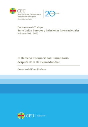 EL DERECHO INTERNACIONAL HUMANITARIO DESPUÉS DE LA II GUERRA MUNDIAL