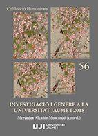 INVESTIGACIÓ I GÈNERE A LA UNIVERSITAT JAUME I 2018