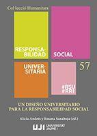 UN DISEÑO UNIVERSITARIO PARA LA RESPONSABILIDAD SOCIAL