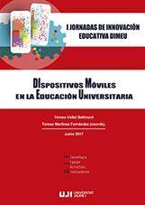I JORNADAS DE INNOVACIÓN DIMEU. DISPOSITIVOS MÓVILES EN LA EDUCACIÓN UNIVERSITARIA