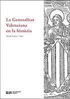 LA GENERALITAT VALENCIANA EN LA HISTÒRIA