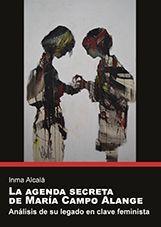 LA AGENDA SECRETA DE MARÍA CAMPO ALANGE