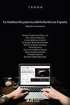 LA TRADUCCION PARA LA SUBTITULACION EN ESPAÑA: MAPA DE CONVENCIONES