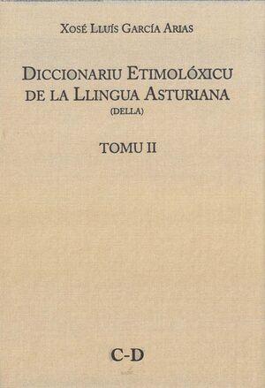 DICCIONARIU ETIMOLÓXICU DE LA LLINGUA ASTURIANA. TOMU II C-D