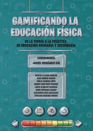 GAMIFICANDO LA EDUCACIÓN FÍSICA