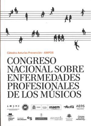 CONGRESO NACIONAL SOBRE ENFERMEDADES PROFESIONALES DE LOS MÚSICOS