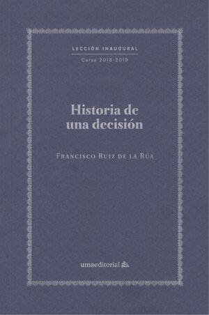 HISTORIA DE UNA DECISIÓN