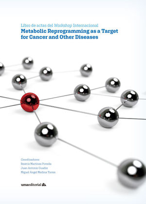 METABOLIC REPROGRAMMING AS A TARGET FOR CANCER AND OTHER DISEASES