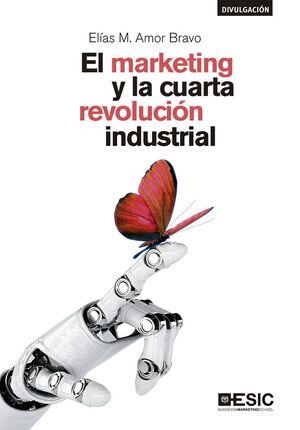 EL MARKETING Y LA CUARTA REVOLUCIÓN INDUSTRIAL