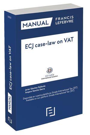 MANUAL  ECJ CASE-LAW ON VAT (JURISPRUDENCIA DEL TJCE SOBRE EL IVA)