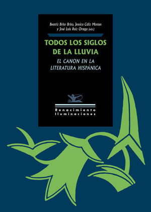 TODOS LOS SIGLOS DE LA LLUVIA