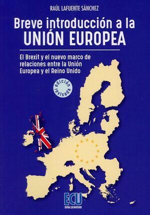BREVE INTRODUCCIÓN A LA UNIÓN EUROPEA