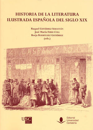 HISTORIA DE LA LITERATURA ILUSTRADA ESPAÑOLA DEL SIGLO XIX