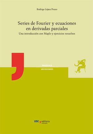 SERIES DE FOURIER Y ECUACIONES EN DERIVADAS PARCIALES