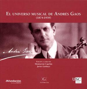 EL UNIVERSO MUSICAL DE ANDRÉS GAOS (1874-1959)