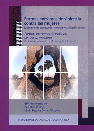 FORMAS EXTREMAS DE VIOLENCIA CONTRA LAS MUJERES = FORMAS EXTREMAS DE VIOLÊNCIA CONTRA AS MULLERES