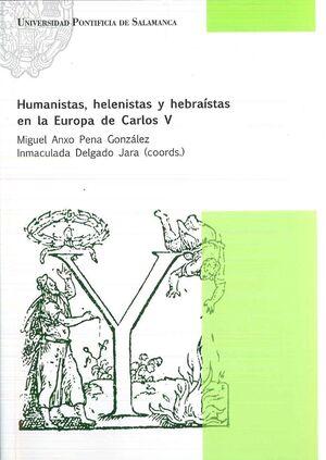 HUMANISTAS, HELENISTAS Y HEBRAÍSTAS EN LA EUROPA DE CARLOS V