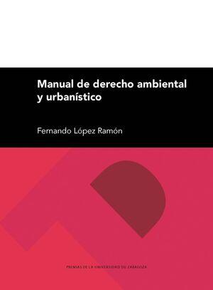 MANUAL DE DERECHO AMBIENTAL Y URBANÍSTICO
