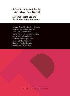 SELECCIÓN DE MATERIALES DE LEGISLACIÓN FISCAL