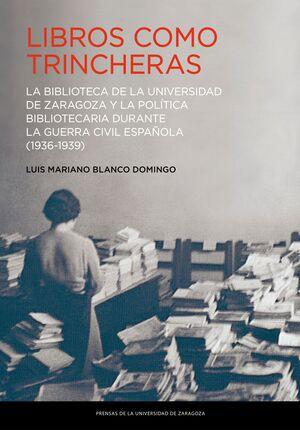 LIBROS COMO TRINCHERAS