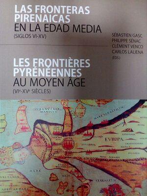 LAS FRONTERAS PIRENAICAS EN LA EDAD MEDIA (SIGLOS VI-XV)