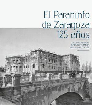 EL PARANINFO DE ZARAGOZA. 125 AÑOS