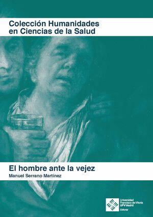 EL HOMBRE ANTE LA VEJEZ