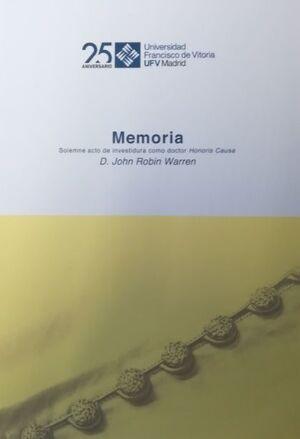 JOHN ROBIN WARREN. MEMORIA SOLEMNE DE ACTO DE INVESTIDURA COMO DOCTOR HONORIS CAUSA