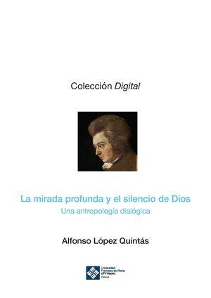 LA MIRADA PROFUNDA Y EL SILENCIO DE DIOS