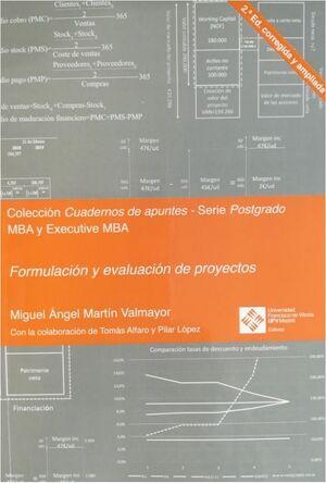 FORMULACIÓN Y EVALUACIÓN DE PROYECTOS (2ª EDICIÓN CORREGIDA Y AMPLIADA)