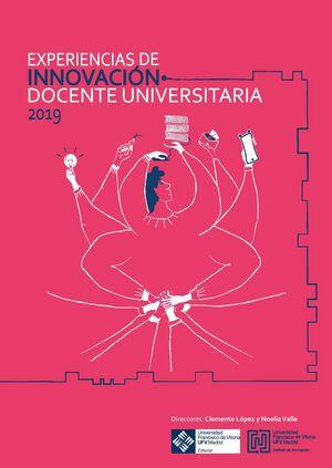EXPERIENCIAS DE INNOVACIÓN DOCENTE UNIVERSITARIA 2019