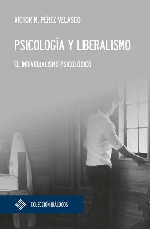 PSICOLOGÍA Y LIBERALISMO