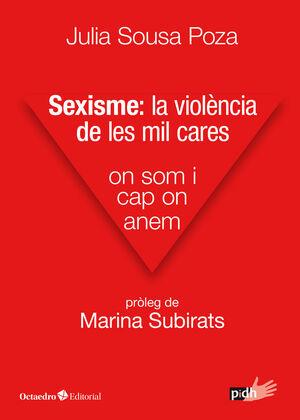 SEXISME: LA VIOLÈNCIA DE LES MIL CARES