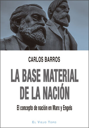 LA BASE MATERIAL DE LA NACIÓN