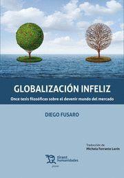 GLOBALIZACIÓN INFELIZ