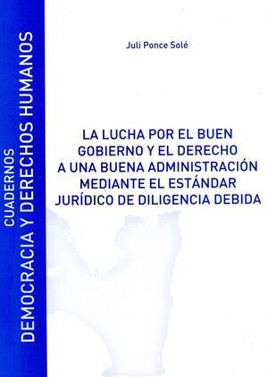 LA LUCHA POR EL BUEN GOBIERNO Y EL DERECHO A UNA BUENA ADMINISTRACIÓN