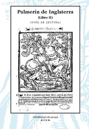 PALMERÍN DE INGLATERRA. GUÍA DE LECTURA