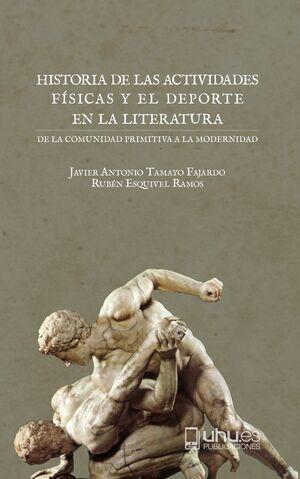 HISTORIA DE LAS ACTIVIDADES FÍSICAS Y EL DEPORTE EN LA LITERATURA