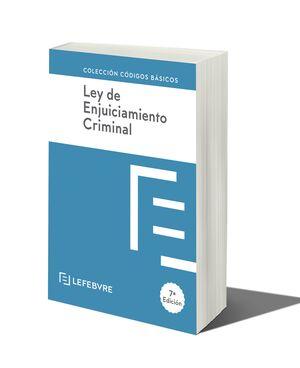 LEY DE ENJUICIAMIENTO CRIMINAL 7ª EDC.