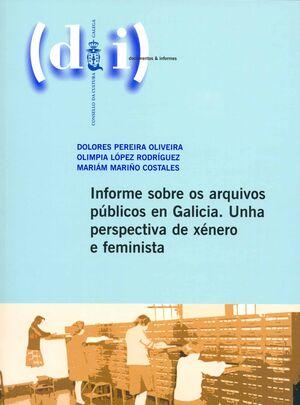 INFORME SOBRE OS ARQUIVOS PÚBLICOS EN GALICIA