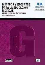 MÉTODOS Y RECURSOS PARA LA EDUCACIÓN MUSICAL